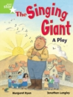 Image for Rigby Star Guided 1 Green Level: The Singing Giant, Play, Pupil Book (single)