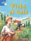 Image for Rigby Star Guided Phonic Opportunity Readers Blue: Pupil Book Single: Field Of Gold