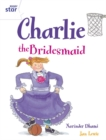 Image for Rigby Star Guided 2 White Level: Charlie the Bridesmaid Pupil Book (single)