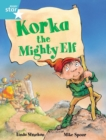 Image for Rigby Star Guided 2, Turquoise Level: Korka the Mighty Elf Pupil Book (single)