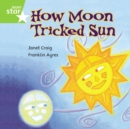 Image for How moon tricked sun  : the story of day and night