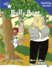 Image for Rigby Star Guided Reading Blue Level: Bully Bear Teaching Version