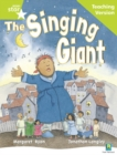 Image for Rigby Star Guided Reading Green Level: The Singing Giant - story Teaching Version