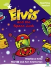 Image for Rigby Star Phonic Guided Reading Green Level: Elvis and the Space Junk Teaching Version