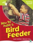 Image for Rigby Star Non-fiction Guided Reading Green Level: How to make a bird feeder Teaching Ver
