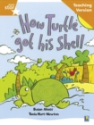Image for Rigby Star Guided Reading Orange Level: How the turtle got its shell Teaching Version
