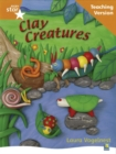 Image for Rigby Star Non-fiction Guided Reading Orange Level: Clay Creatures Teaching Version