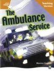 Image for Rigby Star Non-fiction Guided Reading Orange Level: The ambulance service Teaching Version