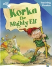 Image for Rigby Star Guided Reading Turquoise Level: Korka the mighty elf Teaching Version