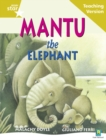 Image for Rigby Star Guided Reading Gold Level: Mantu the Elephant Teaching Version