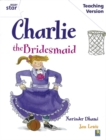 Image for Rigby Star Guided White Level: Charlie the Bridesmaid Teaching Version