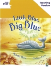 Image for Rigby Star Guided White Level: Little Blue, Big Blue Teaching Version