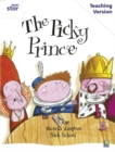 Image for The picky prince, Marcia Vaughan, Nick Schon: Teaching version