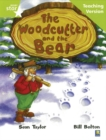 Image for Rigby Star Guided Lime Level: The Woodcutter and the Bear Teaching Version