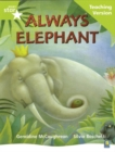 Image for Rigby Star Guided Lime Level: Always Elephant Teaching Version