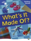 Image for Rigby Star Non-Fiction Blue Level: What's it Made Of? Teaching Version Framework Edition