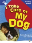 Image for RigbyStar Non-fiction Blue Level: I Take Care of my Dog Teaching Version Framework Edition