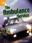 Image for Rigby Star Guided Quest Orange: The Ambulance Service Pupil Book Single