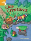 Image for Rigby Star Guided Year 2: Orange Level: Clay Creatures Gui Reading Pack Framework Edition