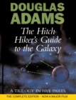 Image for The hitch hiker's guide to the galaxy  : a trilogy in five parts