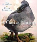 Image for A gap in nature  : discovering the world's extinct animals