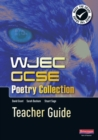 Image for WJEC GCSE Poetry Collection Teacher Guide