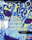 Image for GCSE English and English language for WJEC: Foundation student book