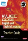 Image for WJEC GCSE English and English languageHigher,: Teacher guide : Teacher Guide