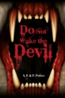 Image for Do not wake the devil