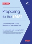 Image for Preparing for the BMAT  : the official guide to the BioMedical Admissions Test