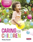 Image for Caring for children: CACHE foundation learning entry 3/level 1