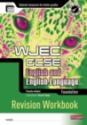 Image for REVISE GCSE WJEC English Language Workbook Foundation