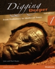 Image for Digging Deeper 1: From Prehistory to Medieval Times Second Edition Student Book with ActiveBook CD