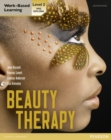 Image for Beauty therapy  : work-based learning, level 2, VRQ diploma