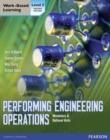 Image for Performing engineering operations  : mandatory & optional units: Level 2 NVQ/SVQ & diploma