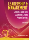 Image for Leadership and management in health and social care  : NVQ/SVQ Level 5