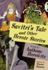 Image for Savitri's tale and other heroic stories