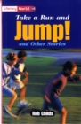 Image for Literacy World Stage 2 Fiction:  Take a Run and Jump (6 Pack)