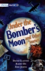 Image for Literacy World Stage 4 Fiction:  Under Bomber's Moon (6 Pack)
