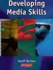 Image for Developing Media Skills
