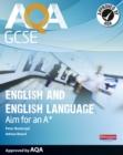Image for AQA GCSE English and English language  : achieve an A*