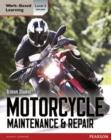 Image for Motorcycle maintenance & repair  : level 2 diploma