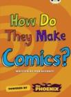 Image for Bug Club NF Blue (KS2) A/4B  How Do They Make ... Comics