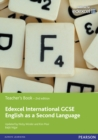 Image for English as a Second Language : Edexcel International GCSE English as a Second Language 2nd edition Teacher's Book with eText Teache