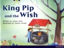 Image for King Pip and the wish