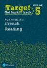 Image for Target Grade 5 Reading AQA GCSE (9-1) French Workbook