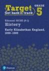Image for Early Elizabethan England, 1558-1588Target grade 5,: Intervention workbook