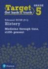 Image for Medicine through time, c1250-presentTarget grade 5,: Intervention workbook