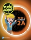 Image for Power Maths Year 2 Textbook 2A