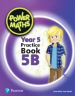 Image for Power Maths Year 5 Pupil Practice Book 5B